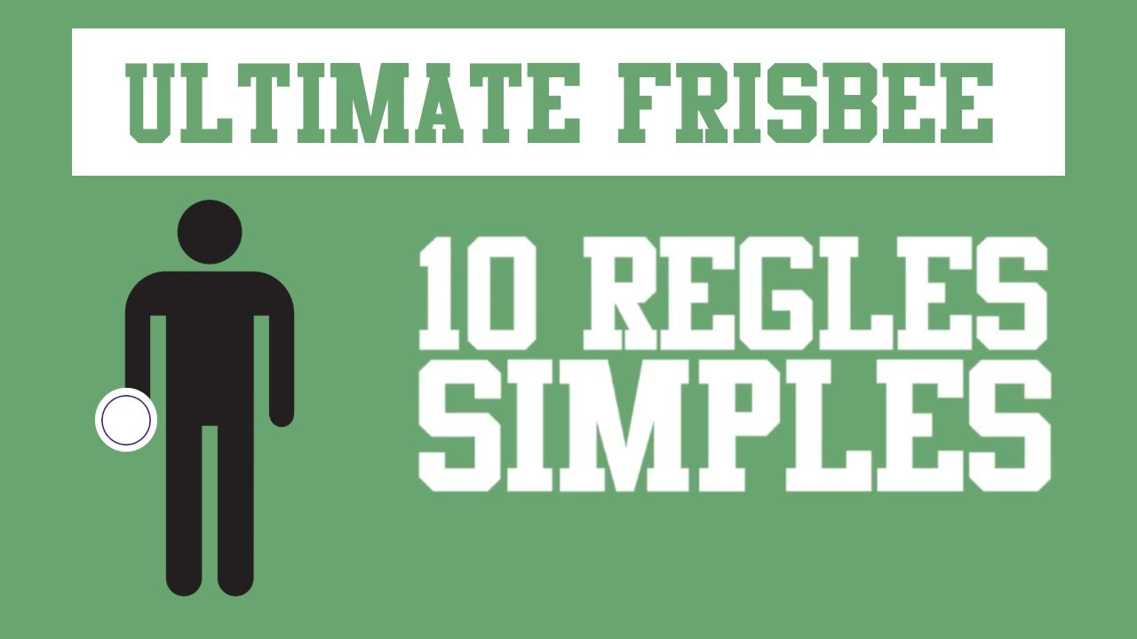 ULTIMATE FRISBEE: 10 RÈGLES SIMPLES POUR COMPRENDRE L'ULTIMATE FRISBEE