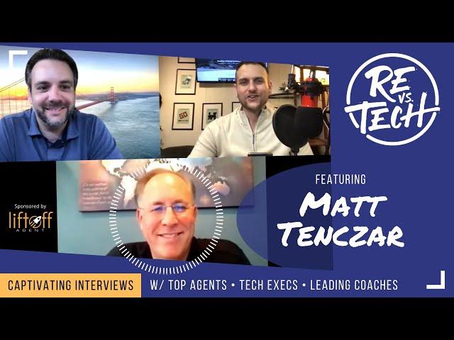 Real Estate Vs Tech with Matt Tenczar - Episode 030