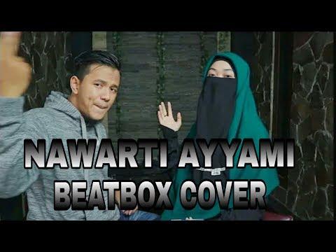 NAWARTI AYYAMI BEATBOX COVER