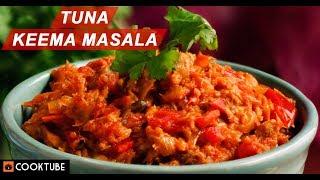 Tuna Keema Masala Recipe | Indian Fish Recipe | Spicy Tuna Masala Recipe