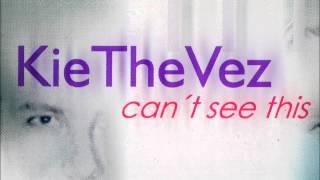 KieTheVez - Can