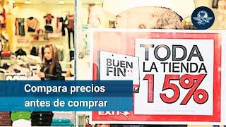 Buen Fin 2019. Precios con diferencias de hasta 15 mil pesos