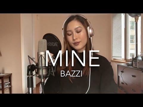 """Bazzi - """"Mine"""" Cover"""