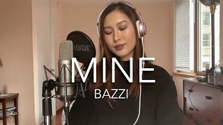 "Bazzi - ""Mine"" Cover"