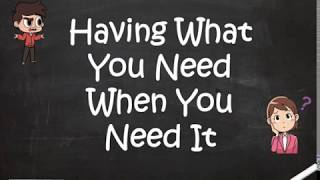 Having What You Need When You Need It - Proverbs 11:4