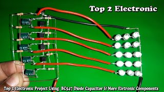 Top 2 Electronic Project Using  BC547 Diode Capacitor & More Eletronic Components