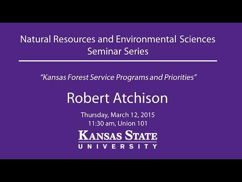 Kansas Forest Service Programs and Priorities - NRES Seminar Series