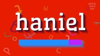 How to sayhaniel