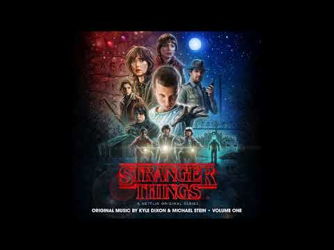 Stranger Things Volume One - Kyle Dixon & Michael Stein - Stranger Things
