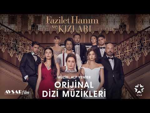 Fazilet Hanım ve Kızları - 34 - Fazilet İstemiş Çok Mu (Soundtrack - Alp Yenier, Emre Altaç)