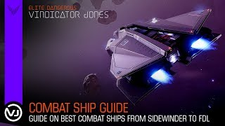 Combat Ship Guide - From Sidewinder to Fer De Lance