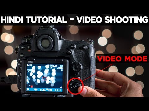 Videography in Hindi | How to SHOOT A VIDEO on your DSLR Camera | Video settings