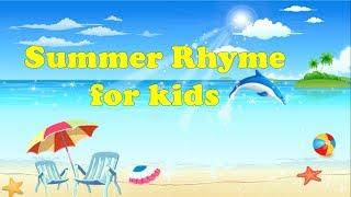 Стишки на английском. Лето! Лето! Каникулы! Rhymes for kids  Summer! Summer! Holidays!