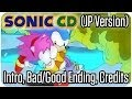 Sonic CD JP Version Intro, Bad Ending, Good Ending Credits