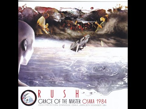 RUSH - Grace Of The Master Osaka - 1984/11/20 - Prefectural Gymnasium, Osaka, Japan