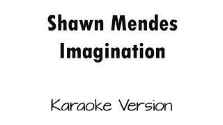Shawn Mendez-Imagination karaoke