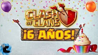 ¡6 AÑOS DE CLASH OF CLANS! LA HISTORIA-CLASH OF CLANS