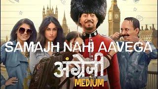 Samajh Nahi Aavega Song 2020   Angrezi Medium song   lyrical Full Song HD