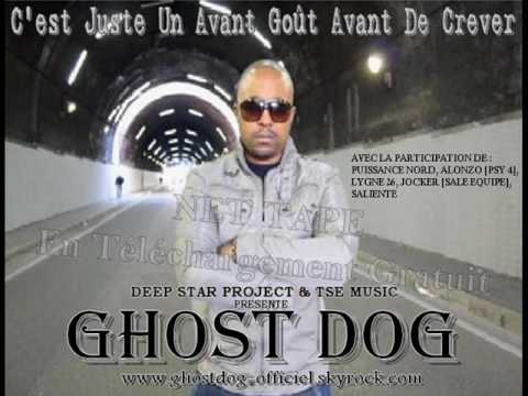 Ghost Dog - Jette ton spliff feat Alonzo & Jocker