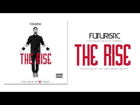 Futuristic - The Rise (featuring Devvon Terrell)
