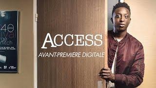 ACCESS - Découvrez un premier épisode de la série avec Ahmed Sylla