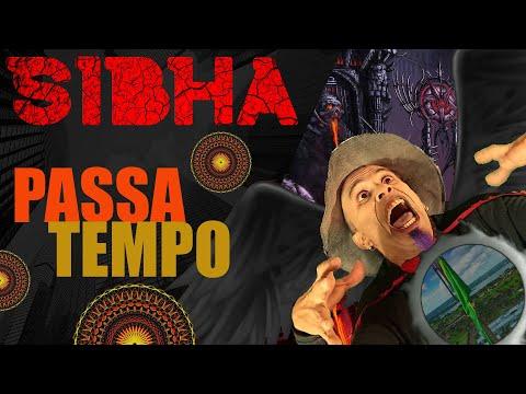 Sibha - Passatempo