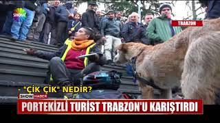 Portekizli Turist Trabzon'u karıştırdı