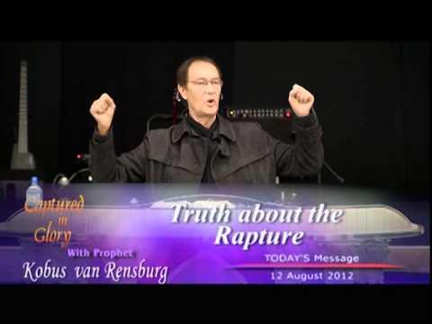 Truth About the Rapture - Prophet Kobus van Rensburg