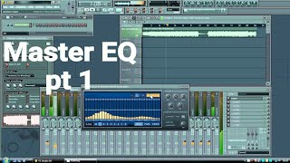 mastering a song in fl studio part 1 graphic eq