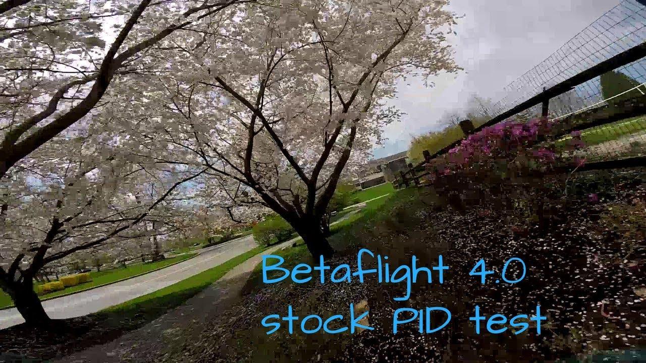 Betaflight 4 testing freestyle stock PIDs   Spring FPV