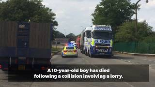A 10-year-old boy has died following a collision involving a lorry