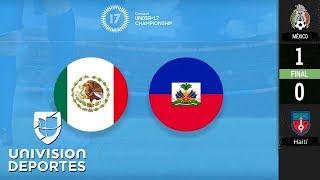 México 1-0 Haití - GOL Y RESUMEN - Semifinales - Premundial Sub-17 - Concacaf