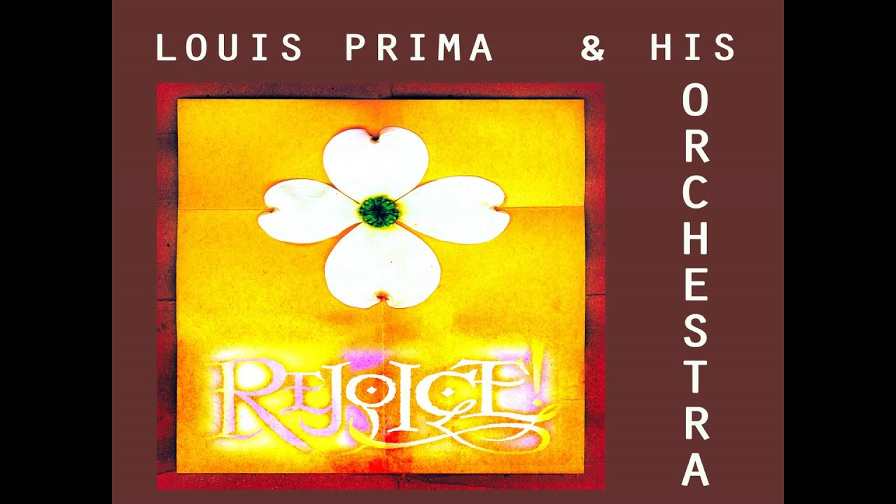 louis-prima-i-was-here-when-you-left-onlyjazzhq