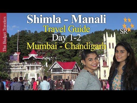 SHIMLA MANALI TRAVEL GUIDE Part 1  Mumbai to Chandigarh