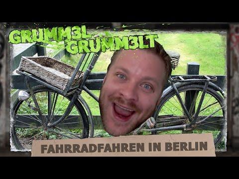 Radfahren in Berlin || gRuMM3l gRuMm3lt