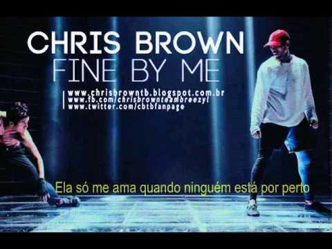 Chris Brown - Fine By Me (Legendado) & Download MP3 Link