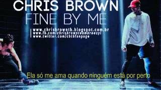 Chris Brown - Fine By Me (Legendado) & Download MP3 Link