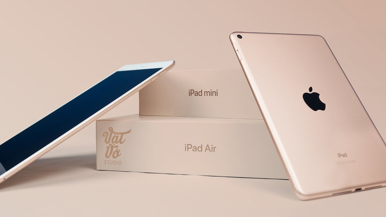 Mở hộp iPad Air 2019 & Mini 5: iPad giờ cũng hết hot rồi à?