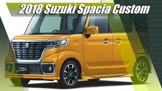 New 2018 Suzuki Spacia & Spacia Custom Kei Car