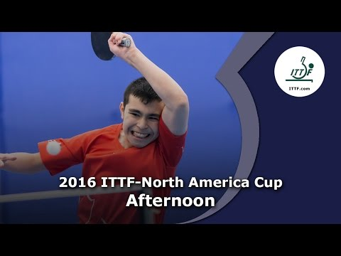 2016 ITTF North America Cup (Afternoon)