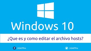 Que es y como editar el archivo hosts en Windows 10
