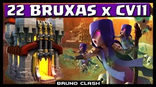 22 BRUXAS Nvl 3 x CV 11 na Guerra !! - Clash of Clans - Bruno Clash