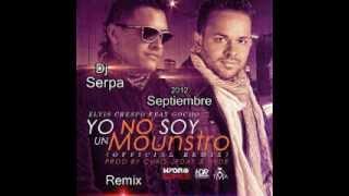 Elvis Crespo Ft Gocho   Yo No Soy Un Monstruo Dj   Serpa    Remix Septiembre 2012