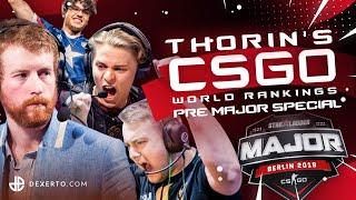 Thorin's CS:GO World Rankings - Pre-Berlin 2019 Major Special