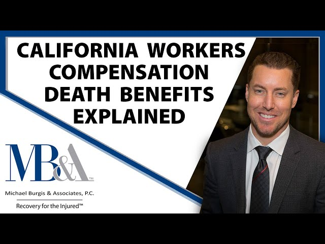 California Workers' Compensation Death Benefits - Killed at work claim