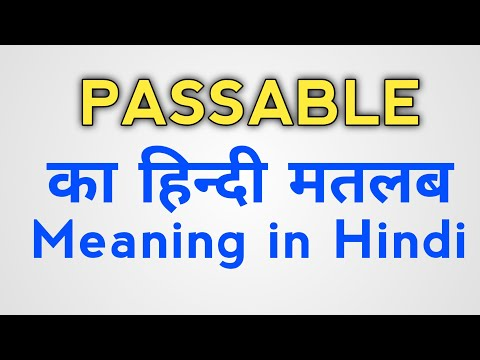 Passable meaning in hindi with examples