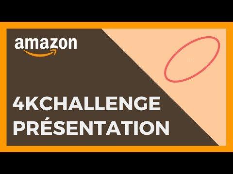 Vendre sur Amazon - Session #1 - Présentation du 4KChallenge