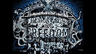 !NEW! Freaky Fight For Freedom - Life Wasn