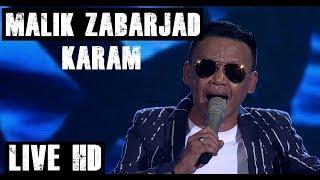 Malik Zabarjad - Karam (Live HD 2018)