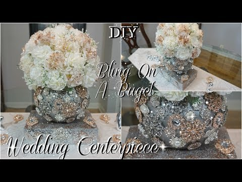 DIY | GLAM WEDDING CENTERPIECE | DIY WEDDING DECORATIONS | DIY TUTORIAL